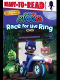 Race for the Ring: Ready-To-Read Level 1