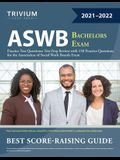 ASWB Bachelors Exam Practice Test Questions: Test Prep Review with 150 Practice Questions for the Association of Social Work Boards Exam