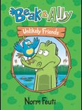 Beak & Ally #1: Unlikely Friends