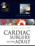 Cardiac Surgery in the Adult [With CDROM]