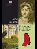 Pride and Prejudice (DK Illustrated Classics)