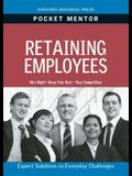 Retaining Employees: Expert Solutions to Everyday Challenges
