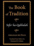 The Book of Tradition: Sefer Ha-Qabbalah