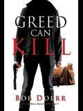 Greed Can Kill: (A Jim West Mystery Thriller Series Book 7)