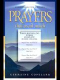 Prayers that Avail Much: Commemorative Edition (3 Vols. in 1)