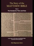 The Story of the Matthew Bible: Part 2, The Scriptures Then and Now