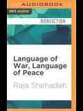 Language of War, Language of Peace: Palestine, Israel, and the Search for Justice
