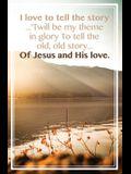 Of Jesus and His Love Bulletin (Pkg 100) General Worship