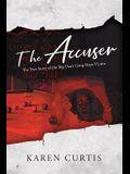 The Accuser: The True Story of the Big Dan's Gang Rape Victim