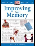 Improving Your Memory (Essential Lifeskills)