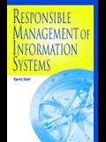 Responsible Management of Information Systems
