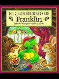 El Club Secreto de Franklin = Franklin's Secret Club