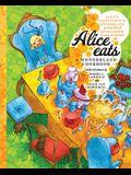 Alice Eats: A Wonderland Cookbook