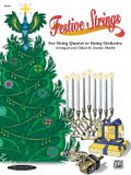 Festive Strings for String Quartet or String Orchestra: Score