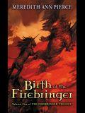 Birth of the Firebringer