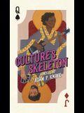 Culture's Skeleton