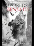 Worlds Beneath: (The Blood Race, Book 2)
