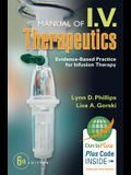 Manual of I.V. Therapeutics: Evidence-Based Practice for Infusion Therapy