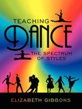 Teaching Dance: The Spectrum of Styles