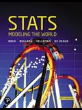 STATS: Modeling the World Plus Mylab Statistics with Pearson Etext -- Access Card Package