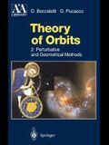 Theory of Orbits: Perturbative and Geometrical Methods