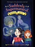 Suddenly Supernatural: Crossing Over