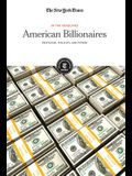 American Billionaires: Privilege, Politics and Power