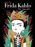 Frida Kahlo: Una Biografía / Frida Kahlo: A Biography