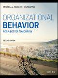 Organizational Behavior: For a Better Tomorrow