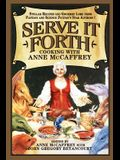 Serve It Forth: Cooking with Anne McCaffrey