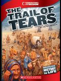 The Trail of Tears (Cornerstones of Freedom: Third Series)