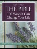 The Bible: 100 Ways It Can Change Your Life
