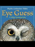 Eye Guess: A Foldout Guessing Game