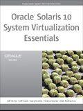 Oracle Solaris 10 System Virtualization Essentials: , Portable Documents