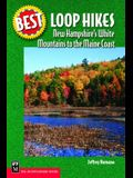 Best Loop Hikes: New Hampshire's White Mountains to the Maine Coast