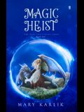 Magic Heist