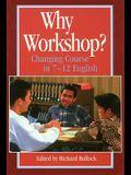 Why Workshop?
