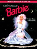Contemporary Barbie 1998: Barbie Dolls 1980 and Beyond