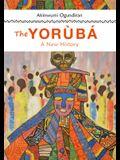 The Yoruba: A New History
