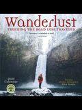 Wanderlust 2020 Wall Calendar: Trekking the Road Less Traveled