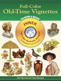 Full-Color Old-Time Vignettes CD-ROM and Book [With CDROM]