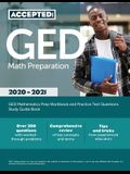 GED Math Preparation 2020-2021: GED Mathematics Prep Workbook and Practice Test Questions Study Guide Book