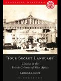 'Your Secret Language': Classics in the British Colonies of West Africa