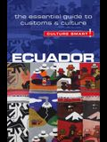 Ecuador - Culture Smart!, Volume 56: The Essential Guide to Customs & Culture
