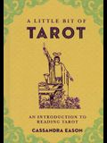 A Little Bit of Tarot, Volume 4: An Introduction to Reading Tarot