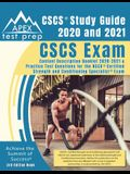 CSCS Study Guide 2020 and 2021: CSCS Exam Content Description Booklet 2020-2021 and Practice Test Questions for the NSCA Certified Strength and Condit