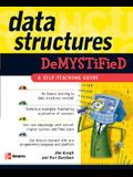 Data Structures Demystified: A Self-Teaching Guide