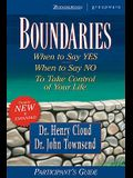 Boundaries Participant's Guide: When to Say Yes When to Say No to Take Control of Your Life