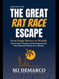 Unscripted - The Great Rat-Race Escape: From Wage Slavery to Wealth: How to Start a Purpose Driven Business and Win Financial Freedom for a Lifetime