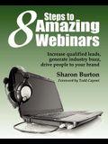 8 Steps to Amazing Webinars